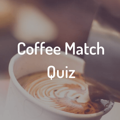 Coffee Match Quiz
